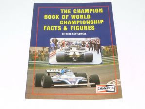 CHAMPION BOOK OF WORLD CHAMPIONSHIP FACTS AND FIGURES (Kettlewell  1982)